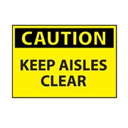 Image of Keep Aisles Clear Caution Sign