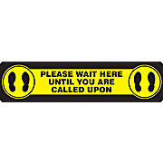 "ACCUFORM® Slip-Gard™ 6"" x 24"" Floor Sign, PLEASE WAIT HERE UNTIL YOU ARE CALLED UPON"